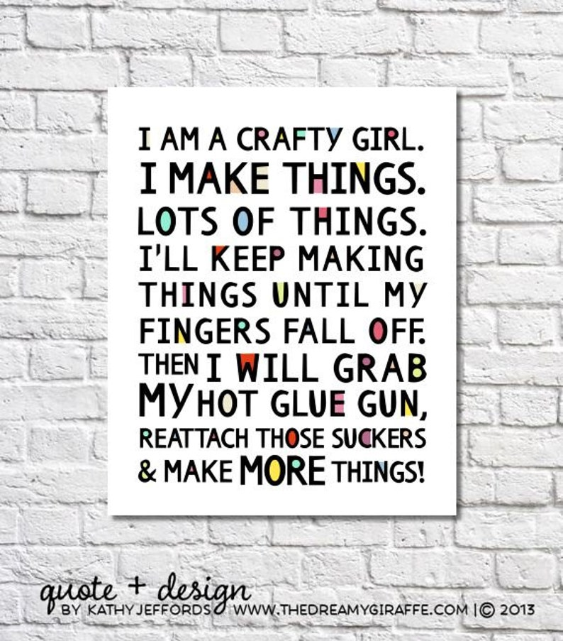 I Am A Crafty Girl Quote Print Craft Room Decor Craft Room image 0