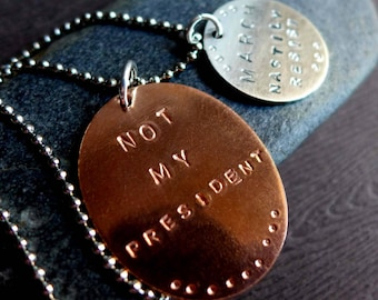 Resist Necklace, Not My President, March Nastily Resist Anti-Trump Jewelry, Political Jewelry 2017, Call to Action Pendant Copper Sterling