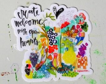 create welcome with open hearts - 3 inch vinyl weatherproof sticker