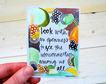 look with an openness to see the interconnection among us all - wisdom cards - 2.75x3.75 inches - shareable cards, enclosure card