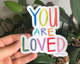 you are loved - 4 x 4.375 inch weatherproof vinyl sticker