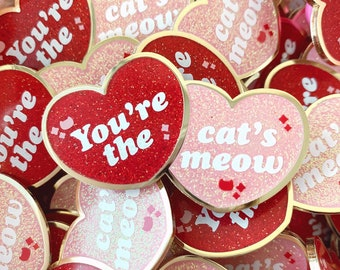 You're the Cat's Meow Enamel Pin • Limited Edition