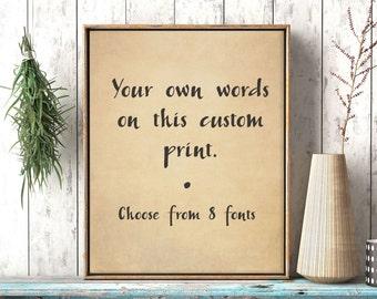 Custom Vintage Sign / Vintage Print / Custom Print / Parchment / Rustic Print / Zen Print / Calligraphy Print / Up to 13x19