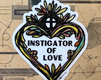 Instigator of Love vinyl sticker