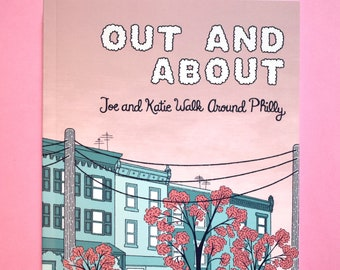 Out & About: An illustrated book of walks in Philadelphia