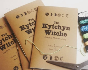 The Kytchyn Witche Guide to Natural Living