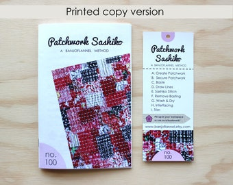 Print Version - Patchwork Sashiko Instruction Manual - craft kit, diy, sewing, embroidery, kantha, boro, handstitch, quilting, japanese