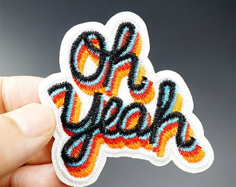 Oh Yeah iron on patch 65 x 60mm 70s retro style embroidered badge for jackets, bags, jeans etc.
