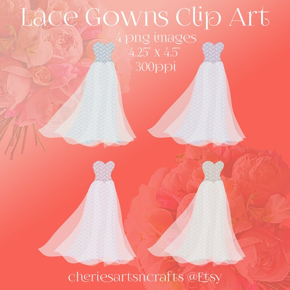 Lace Gowns Clip Art 4 PNG Wedding Gowns Clip Art Dresses | Etsy