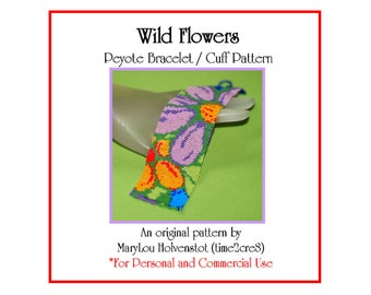 WILD FLOWERS Peyote Cuff Bracelet Pattern / Beadwoven Jewelry Tutorial / PDF Digital Download / 3 for price of 2 / Floral Colorful Garden