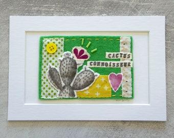 Cactus Connoisseur Textile Collage Artwork