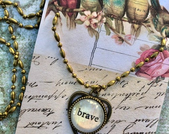 BRAVE PeNDANT glass inspirational healing journey art therapy recovery chain survivor word phrase necklace