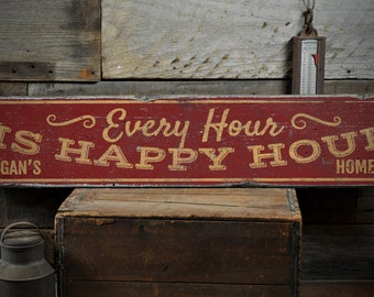 Home bar decor Classy Every Hour Is Happy Hour Wood Sign Custom Home Bar Decor Distressed Bar Pub Owner Sign Rustic Hand Made Vintage Wooden Sign Ens1001363 Walkcase Decorating Ideas Home Bar Decor Etsy