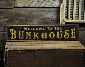 Welcome To The Bunkhouse Sign, Bunkhouse Decor, Cabin Sign, Cabin Wall Decor, Cabin Decor, Rustic Hand Made Vintage Wooden Sign Decorations