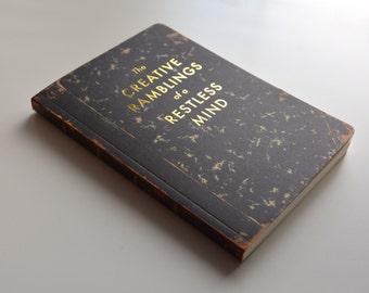 The Creative Ramblings of a Restless Mind - Gold Stamp - Blank - Vintage Look - Sketchbook - Journal