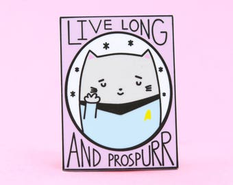 Limited Edition Live Long and Prospurr Cat Pin   Enamel Pins, Cat Pins, Movie Pin, Star Trek pin