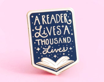 A Reader Lives A Thousand Lives Book Pin | George R.R Martin quote - Book Pin - Bookworm - Booklover - Book enamel pin - Game of Thrones