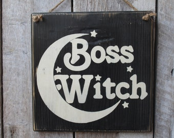 Boss Witch Wood Sign Hanging Wood Sign Primitive Wood Sign Wicca Décor Witch Décor  Witchy Gift Idea Gift Idea Mothers Day gift