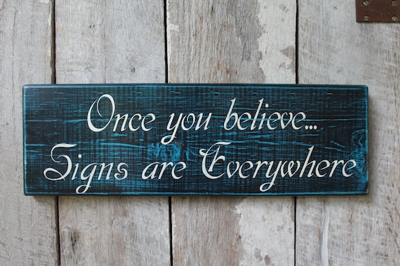 Believe Signs Decor Magnificent Once You Believe Signs Are Everywhere Wood Sign Boho Decor Etsy