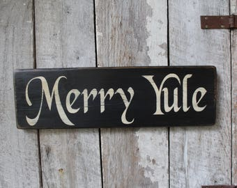 Primitive Wood Sign Merry Yule Holiday Decor Wicca Pagan Yule Decoration Christmas Decor Boho Home & Living Large Sign Holiday Wall Decor