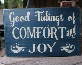 Good Tidings of Comfort & Joy Wood Sign Primitive Holiday Wood Sign Christmas Decor Primitive Wood Sign Porch Patio  Decor Entryway Sign