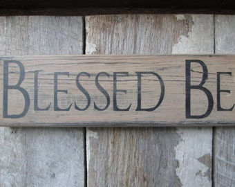 Primitive Wood Sign Blessed Be Cabin Rustic Pagan Wicca Hippie Cottage Weed Hipster Decor
