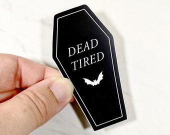 Dead Tired Coffin Sticker