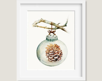 Watercolor Painting - Christmas Ornament with Pine Cone Painting - 8 by 10 print - Archival Print, Holiday Decor, Holiday Art