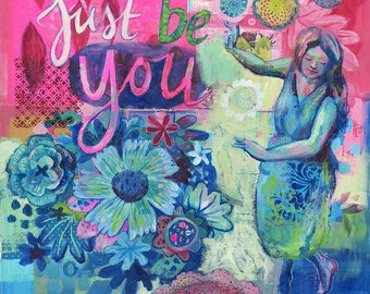 NEW Larger Size - Wall Art Print - Just Be You