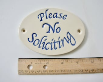 """Ceramic Door Plaque, """"please No Soliciting"""" Handmade and Handpainted, Free Shipping"""