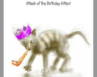 "Cat birthday card: ""Attack of the Birthday Kitten!"" - art card, cat drawing, kitten drawing, party kitten, drawing by Nancy Farmer"