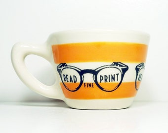 "12oz cup/mug w/a retro ""Read the Fine Print"" print, shown here on Creamsicle stripes - Pick Your Color"