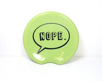 "handle-less spoon rest / spoon dish with a ""NOPE"" word bubble print on Tinda Green Made to Order/Pick Your Color/Pick Your Print"