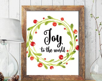 Christmas PRINTABLE ART, Christmas Wall Art, Christmas Printable, Winter Decor, Holiday Decor, Christmas Print, Wreath, Joy to the World 211