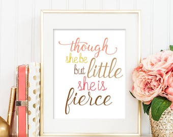 Though She Be But Little She Is Fierce Printable, Nursery Printable, Nursery Print, Nursery Wall Art, Girl Pink Wall Art, Nursery Art 184