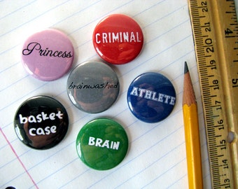 The Breakfast Club - Magnets or Buttons (set of 6) - 1 Inch Round