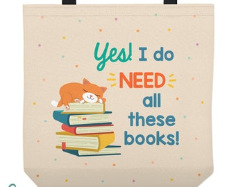 Personalized Library Tote Bag - Cat on Pile of Books - Yes I Need All These Books - Custom Made Library Book Bag - Available in Three Sizes