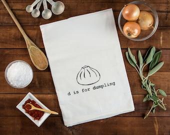 D is for Dumpling Tea Towel / Floursack Kitchen Towel