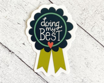 Doing My Best - Great stickers for moms, Mother's Day, Mom, women