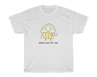 Make Room For Me Vanilla Cupcake Unisex Heavy Cotton Tee