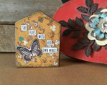 Soul House Wood Sign She Flies With Her Own Wings Butterfly