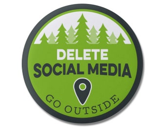 """Delete Social Media 1.25"""" or 2.25"""" Pinback Pin Button Badge Travel Quote Gift Adventure Hiking Camping Wilderness Motivational Wanderlust"""