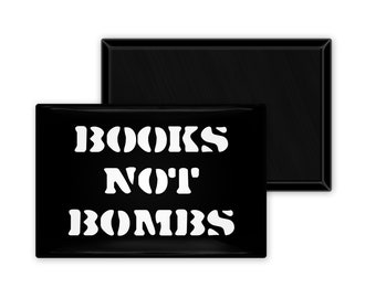 Books Not Bombs 2 x 3 inch Rectangle Refrigerator Fridge Magnet Bookworm Book Reader Library Librarian Gift Activist Literacy World Peace