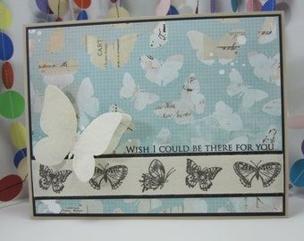 Wish I Could Be There For You Card - butterfly condolences  - hard times - sorry for your loss - lost loved one - rough life changes