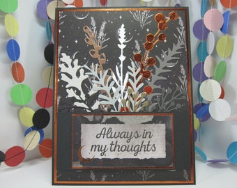 Always In My Thoughts Card - dark floral - moon and stars - black copper gray - thinking of you - night floral - missing you - sympathy card