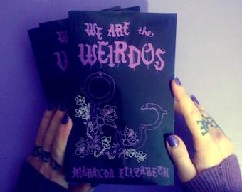WE ARE the WEIRDOS - novel by Maranda Elizabeth