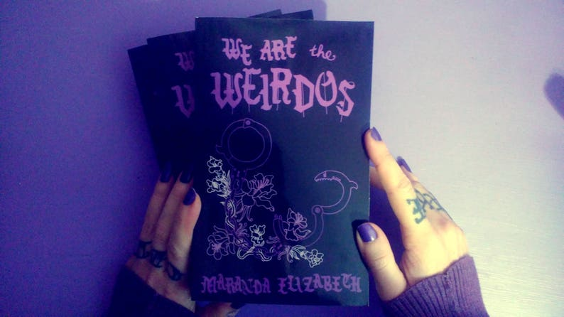 WE ARE the WEIRDOS  novel by Maranda Elizabeth image 0