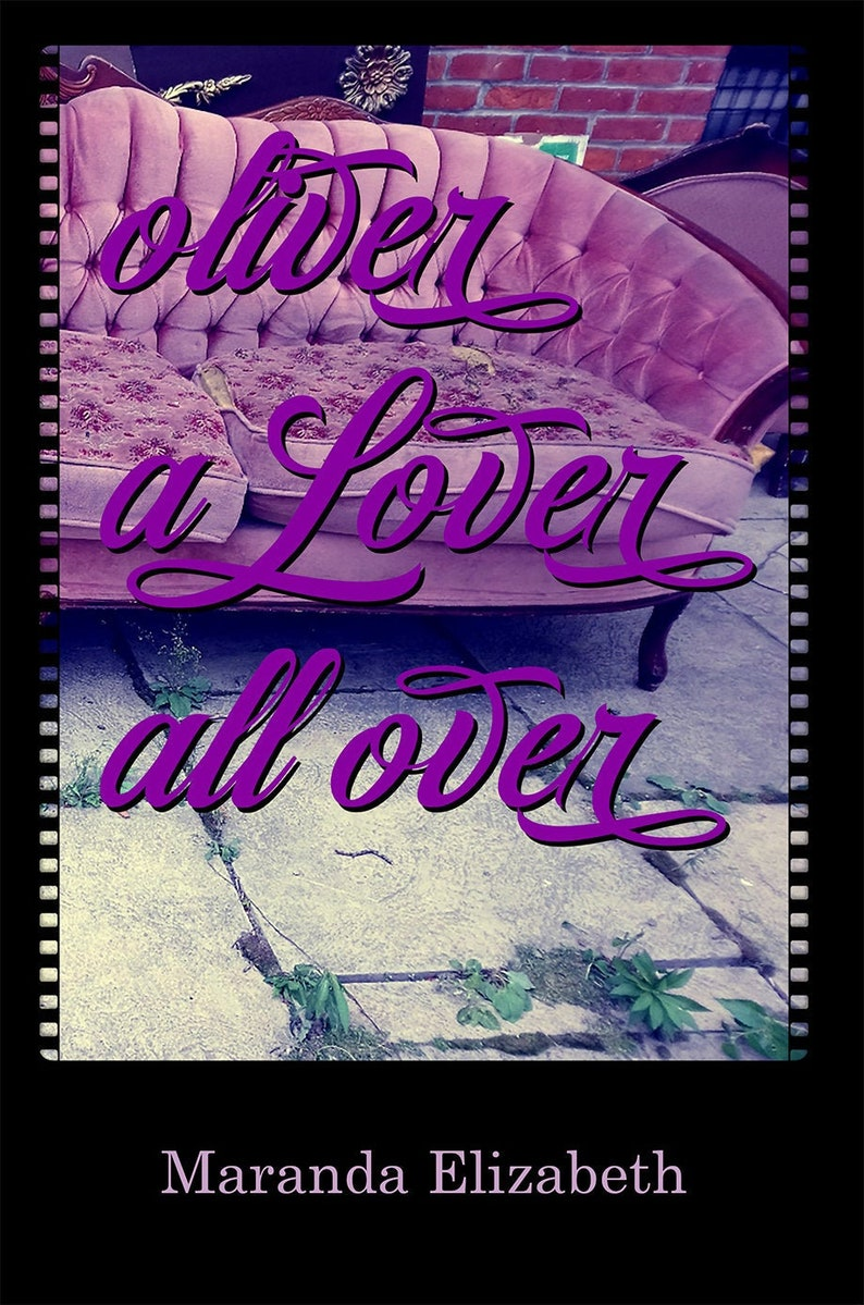 Oliver A Lover All Over  novel by Maranda Elizabeth image 0