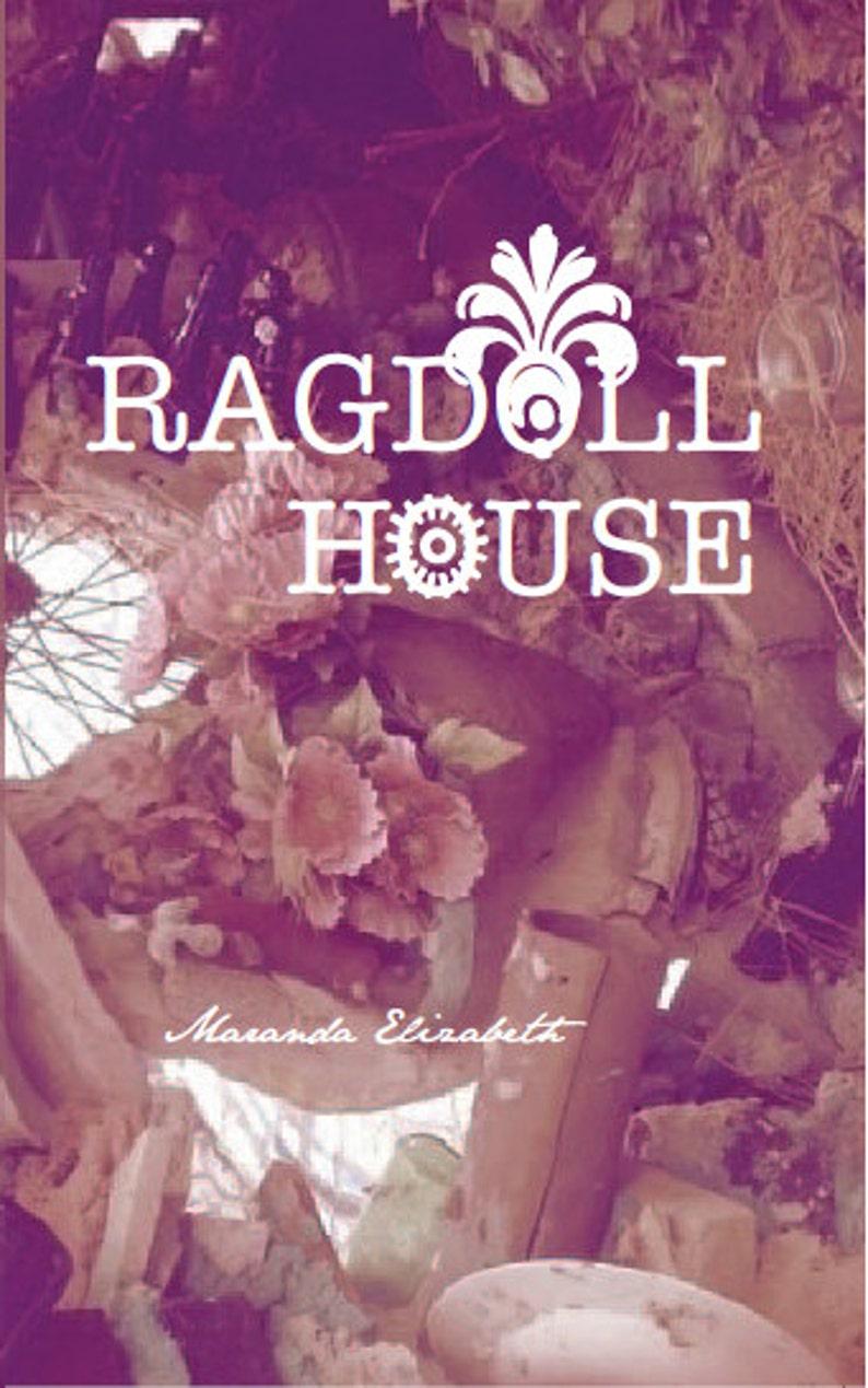 RAGDOLL HOUSE  novel  Maranda Elizabeth image 0