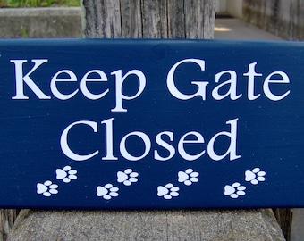 Keep Gate Closed Wood  Sign Vinyl Sign Paw Prints Gate Sign  Dog Owner Dog Lover Gift Pet Sign Dog Sign Yard Sign Pet Supplies Outdoor Sign